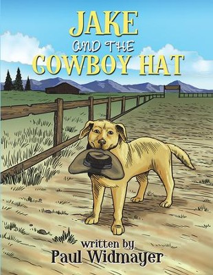 JAKE AND THE COWBOY HAT - eBook  -     By: Paul Widmayer