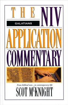 Galatians: NIV Application Commentary [NIVAC]   -     By: Scot McKnight