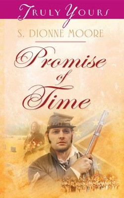 Promise of Time - eBook  -     By: S. Dionne Moore