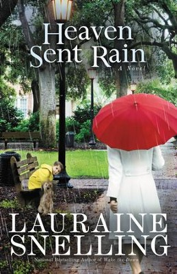 Heaven Sent Rain - eBook   -     By: Lauraine Snelling