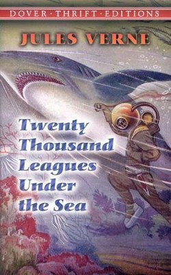 Dover Classics: Twenty Thousand Leagues Under the Sea   -     By: Jules Verne