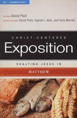 Exalting Jesus in Matthew - eBook  -     Edited By: David Platt, Daniel L. Akin, Tony Merida     By: David Platt