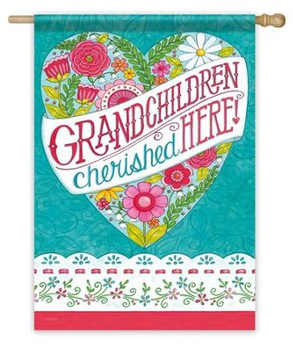 Grandchildren Cherished Here Flag, Large  -     By: Deb Strain