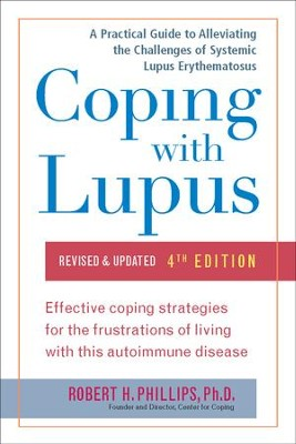 Coping with Lupus, 4th Edition - eBook  -     By: Robert H. Phillips
