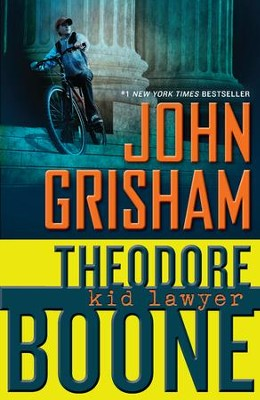 Theodore Boone: Kid Lawyer - eBook  -     By: John Grisham