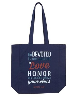 Be Devoted To One Another In Love Tote Bag  -