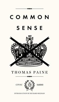 Common Sense - eBook  -     Edited By: Richard Beeman     By: Thomas Paine