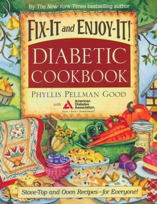 Fix-It and Enjoy-It Diabetic Cookbook, Hardcover  -     By: Phyllis Pellman Good