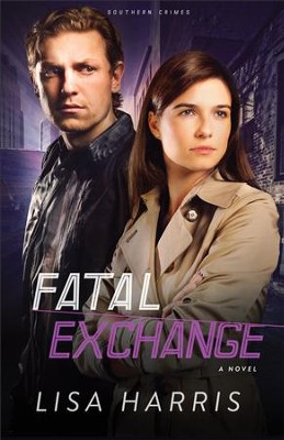 Fatal Exchange, Southern Crimes Series #2 -eBook    -     By: Lisa Harris
