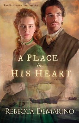 A Place in His Heart, Southold Chronicles Series #1 -eBook   -     By: Rebecca DeMarino