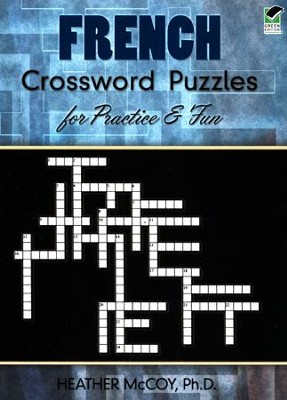 French Crossword Puzzles for Practice and Fun  -     By: Heather McCoy