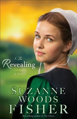 Revealing, The (The Inn at Eagle Hill Book #3): A Novel - eBook  -     By: Suzanne Woods Fisher