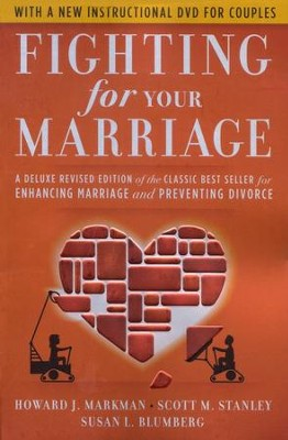 Fighting for Your Marriage: Revised 3rd Edition with DVD  -     By: Howard Markman, Scott Stanley, Susan Blumberg
