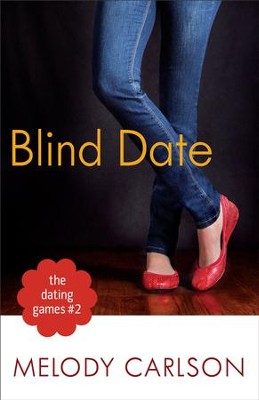 Dating Games #2: Blind Date, The (The Dating Games Book #2) - eBook  -     By: Melody Carlson