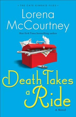 Death Takes a Ride (The Cate Kinkaid Files Book #3): A Novel - eBook  -     By: Lorena McCourtney