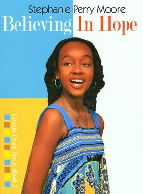 #2: Believing in Hope   -     By: Stephanie Perry Moore