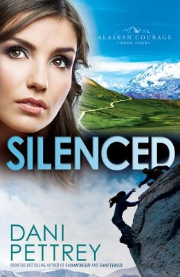 Silenced (Alaskan Courage Book #4) - eBook  -     By: Dani Pettrey