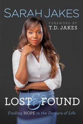 Lost and Found: Finding Hope in the Detours of Life - eBook  -     By: Sarah Jakes