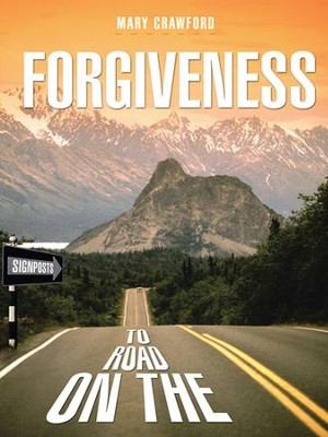 Signposts on the Road to Forgiveness - eBook  -     By: Mary Crawford