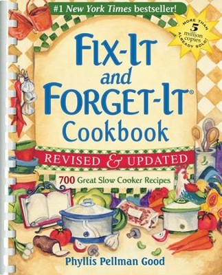 Fix-It and Forget-It Cookbook, Spiral, Revised and  Updated  -     By: Phyllis Pellman Good