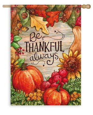 Be Thankful Always Flag, Large  -     By: Melinda Hipsher