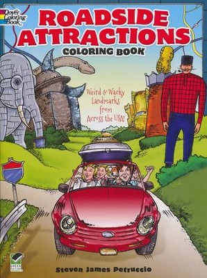 Roadside Attractions Coloring Book: Weird and Wacky Landmarks from Across the USA!  -     By: Steven James Petruccio