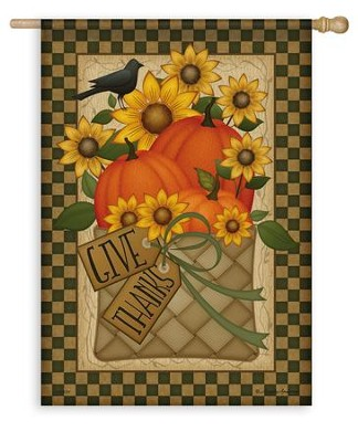 Give Thanks Basket Flag, Large  -     By: Angela Andersen