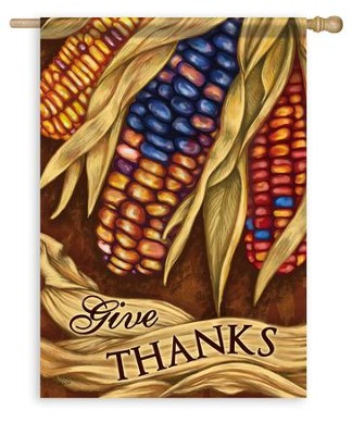 Give Thanks, Harvest Corn Flag, Large  -     By: Todd Rivers
