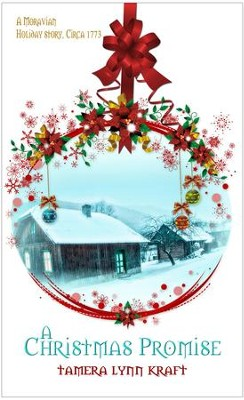 A Christmas Promise: Short Story - eBook  -     By: Tamera Lynn Kraft