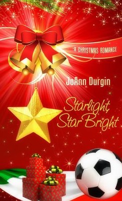 Starlight, Star Bright: Novella - eBook  -     By: JoAnn Durgin