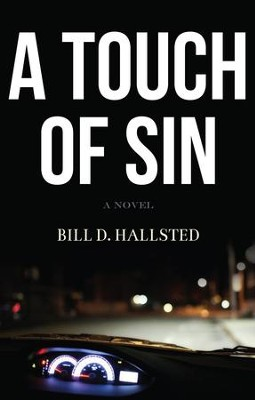 A Touch of Sin - eBook  -     By: Bill D. Hallsted