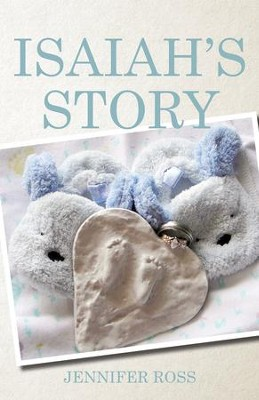 Isaiah's Story - eBook  -     By: Jennifer Ross