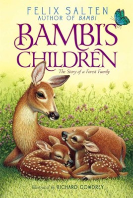 Bambi's Children: The Story of a Forest Family  -     By: Felix Salten     Illustrated By: Richard Cowdrey