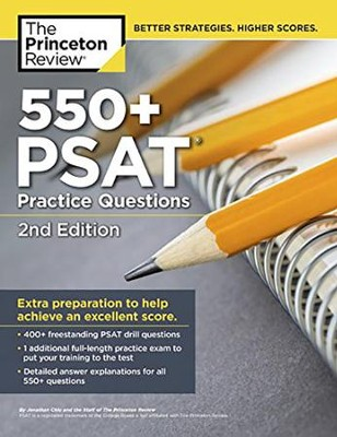 552 PSAT Practice Questions, 2nd Edition  -     By: Princeton Review