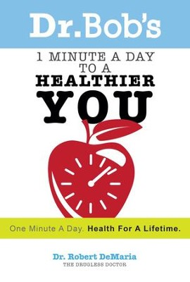1 Minute a Day to a Healthier You - eBook  -     By: Robert DeMaria