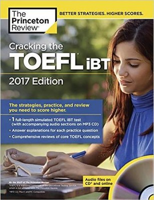 Cracking the TOEFL iBT with Audio CD, 2017 Edition  -     By: Princeton Review