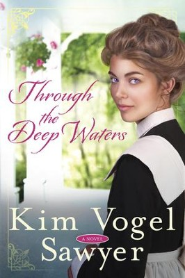 Through the Deep Waters - eBook   -     By: Kim Vogel Sawyer