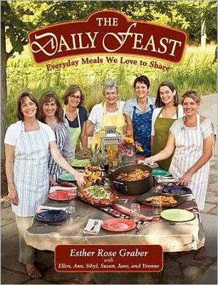 The Daily Feast: Everyday Meals We Love to Share   -     By: Esther Rose Graber