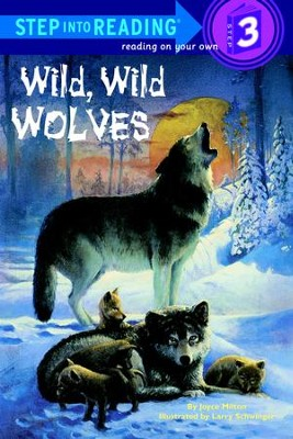Wild, Wild Wolves - eBook  -     By: Joyce Milton