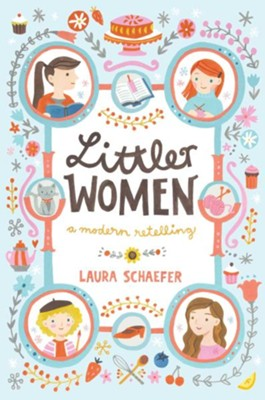 Littler Women  -     By: Laura Schaefer