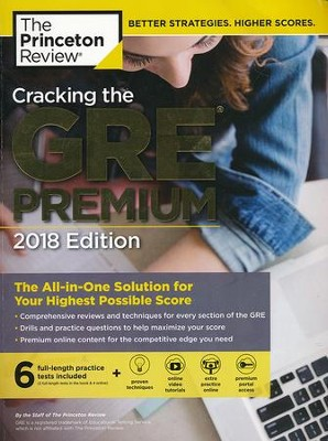 Cracking the GRE Premium Edition with 6 Practice Tests, 2018  -     By: Princeton Review