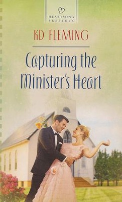 Capturing the Minister's Heart  -     By: KD Fleming