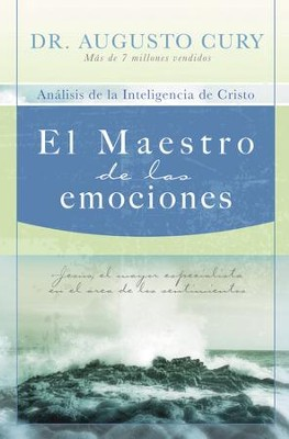 El Maestro De Las Emociones, The Master of Emotions - eBook  -     By: Dr. Augusto Cury