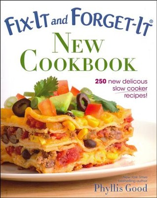 Fix-It and Forget-It New Cookbook: 250 Slow Cooker Recipes  -     By: Phyllis Pellman Good