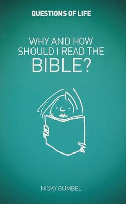 Why and How Should I Read the Bible? Booklet   -     By: Nicky Gumbel