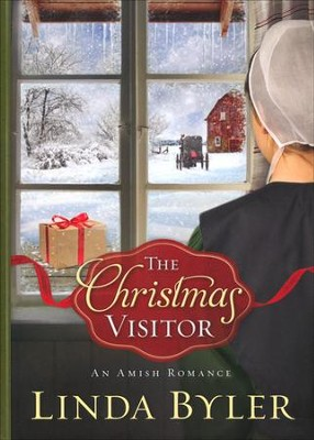 The Christmas Visitor    -     By: Linda Byler