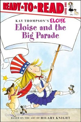 Eloise And The Big Parade  -     By: Lisa Mcclatchy