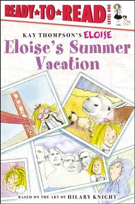 Eloise's Summer Vacation  -     By: Lisa Mcclatchy