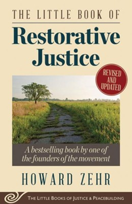 Little Book Of Restorative Justice, Revised And Updated  -     By: Howard Zehr
