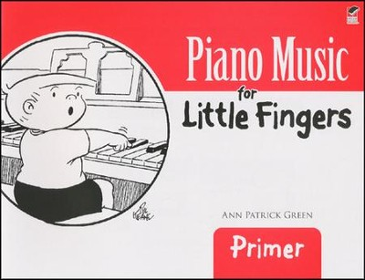 Piano Music for Little Fingers: Primer  -     By: Ann Patrick Green
